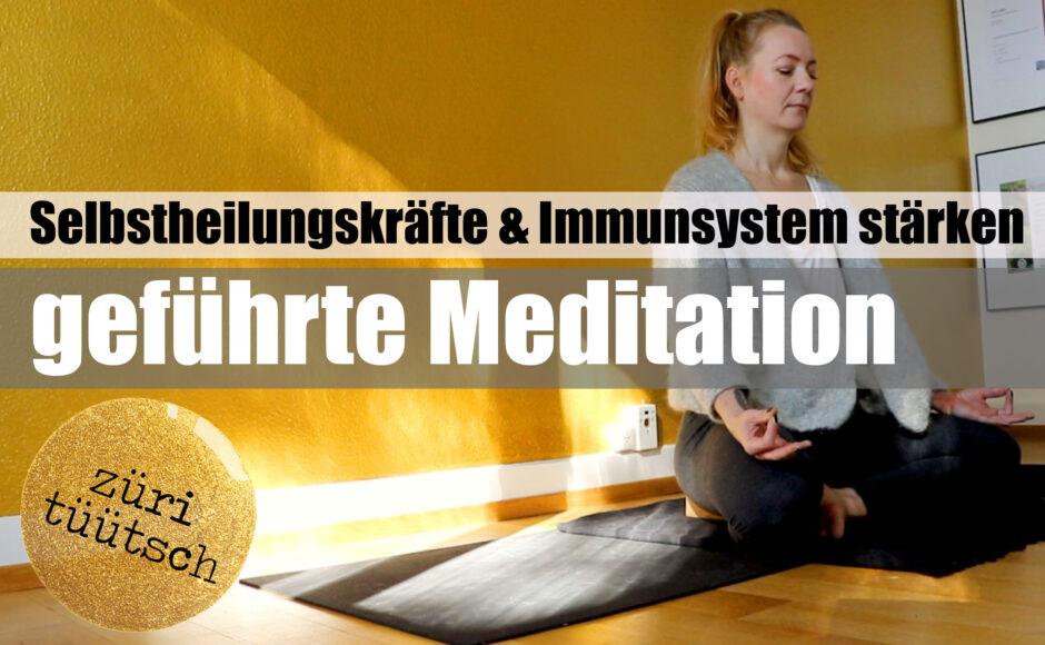 Titelbild | Geführte Meditation | Selbstheilungskräfte & Immunsystem stärken | züritüütsch